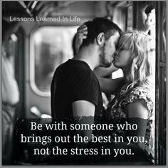 Está con alguien que saque lo mejor de ti, no que te stresse
