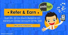 gandhibagh.com presents Refer & Earn..!! Invite your friends to gandhibagh.com & get rewarded. Hurry up..!! Earn upto Rs. 5000