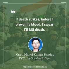 """""""If death strikes, before I prove my blood, I swear I'll kill death. Indian Army Slogan, Indian Army Quotes, Military Quotes, Soldier Love Quotes, War Quotes, Famous Quotes, India Quotes, Indian Army Wallpapers, Manoj Kumar"""