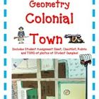 GEOMETRY COLONIAL TOWN  The year is 1645 and the setting is New England. Your students' task is to create a Colonial Town working with Measurement, Decimals, Area, and Perimeter. Student friendly instructions and rubric. An excellent compliment to U.S. History Unit.