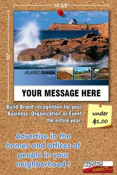 2021 Atlantic Canada Wall Calendars with your Business Name & Logo - low as Advertise in the homes and offices of people in your area all year! Marketing Approach, Atlantic Canada, Viral Marketing, Business Organization, Promote Your Business, Calendar, Advertising, Strong, Messages