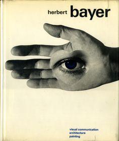 Herbert Bayer: painter designer architect ヘルベルト・バイヤー 造型社 1967年