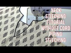 (745) neck stitching tutorial without cord piping stitching - YouTube How To Cut Sleeves, Back Neck Designs, Kurti Neck Designs, Dress Designs, Sewing Piping, Sewing Machine Tension, Piping Tutorial, Blouse Patterns, Neck Patterns For Kurtis