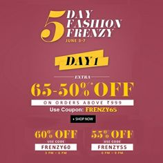 Day 1: #Jabong Fashion Frenzy SALE!  12 Noon-3 PM: Get Flat 65% OFF on purchase of Rs. 999 & above. Use Coupon: FRENZY65  3 PM-6 PM: Get Flat 60% OFF on purchase of Rs. 999 & above. Use Coupon: FRENZY60 & So on...  Shop Now: http://bit.ly/frenzy65