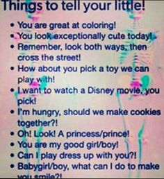 Things to tell your little