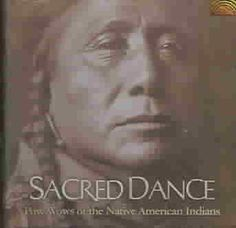 Pow Wows Of The Native American Indians - Sacred Dance