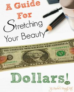 A Guide For Stretching Your Beauty Dollars, By Barbie's Beauty Bits. Tips Include DIY Tips & MORE! #diy, #DIYbeauty, #beauty