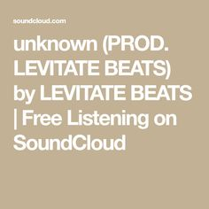unknown (PROD. LEVITATE BEATS) by LEVITATE BEATS | Free Listening on SoundCloud