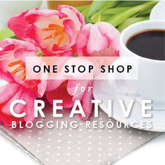 One Stop Shop for Creative Blogging Resources