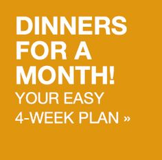 We've planned 4 weeks of easy, healthy dinners featuring 28 new recipes from the September/October 2013 issue of EatingWell Magazine, plus serving suggestions to make a meal.