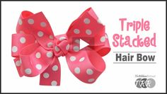 How To Make A Triple Stacked Bow, YouTube Thursday - The Ribbon Retreat Blog