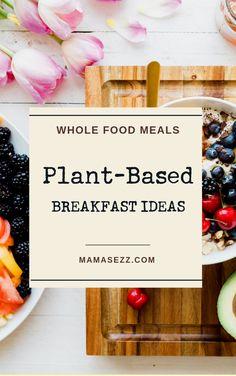 Plant Based Breakfas