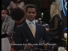 """Someone has her rude hat on tonight."" hahaha, i miss fresh prince"