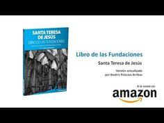 #Booktrailer 'Libro de las fundaciones', de Santa Teresa, actualizado por Beatriz Palacios - YouTube