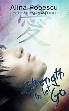 Strength to Let Go by Alina Popescu http://weirdvision2001.blogspot.ro/2015/07/indie-friday-strength-to-let-go.html