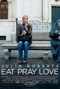Eat Pray Love Movie poster Metal Sign Wall Art 8in x 12in