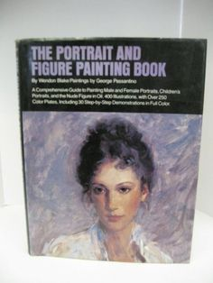 Portrait & Figure Painting Book: Comprehensive Guide to Painting Male & Female