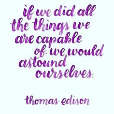 Know that you are capable of amazing things  #vision #believeinyourself #lovelife #prosperity #choice #coach