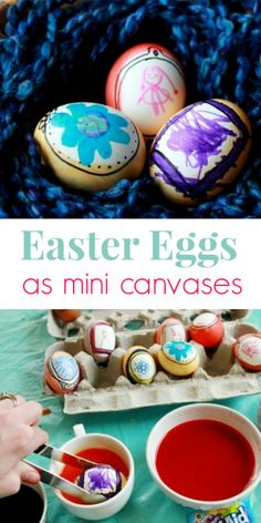 Easter Eggs as mini-canvases for art -- Super fun Easter egg decorating idea for kids! Plus like the Kool-Aid egg dyeing idea...