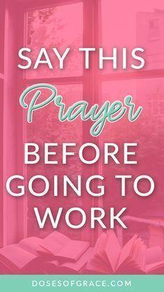 Morning prayer before work | Power of prayer | blog posts of christian women | devotionals for women | Christian women | prayer for stress | scriptures on stress | Prayer tips | #prayer #faith #christianity