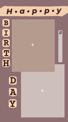 Pin on plantillas de cumpleaños Happy Birthday Template, Happy Birthday Frame, Happy Birthday Posters, Happy Birthday Wallpaper, Birthday Posts, Instagram Emoji, Creative Instagram Stories, Instagram Story Ideas, Photo Instagram
