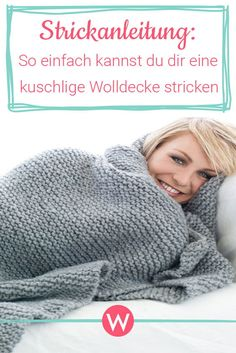 Knitting instructions for a cozy woolen blanket Wonder woman - Winter time means cuddle time! And this is twice as good with this great wool blanket. We therefore - Easy Knitting Projects, Easy Knitting Patterns, Knitting For Beginners, Free Knitting, Baby Knitting, Free Crochet, Crochet Pattern, Knit Crochet, Crochet Hats