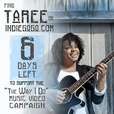 https://www.indiegogo.com/projects/taree-the-way-i-do-music-video