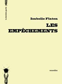 Les empêchements de Isabelle Flaten