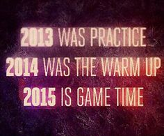 @DamnRealPosts Retweet if you are ready for 2015