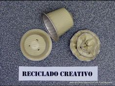 Cómo hacer flores con cápsulas de café - How to make flowers out of recycled coffee capsules - YouTube