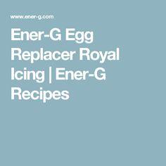 Ener-G Egg Replacer Royal Icing | Ener-G Recipes