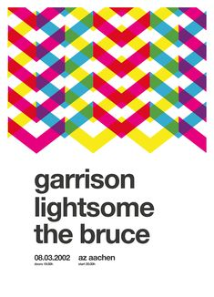 A new poster redesign in swiss / helvetica style every day. Today: concert of garrison in aachen back in 2002.