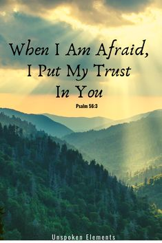 Prayer quotes:Inspirational Christian Verses from the Bible Psalm - When I Am Afraid, I Put My Trust In You Inspirational Bible Quotes, Encouraging Bible Verses, Bible Encouragement, Biblical Quotes, Favorite Bible Verses, Prayer Quotes, Scripture Quotes, Bible Scriptures, Spiritual Quotes