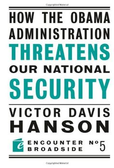 How The Obama Administration Threatens Our National Security (Encounter Broadsides) by Victor  Davis Hanson http://www.amazon.com/dp/159403463X/ref=cm_sw_r_pi_dp_bsqEub03DFRM0