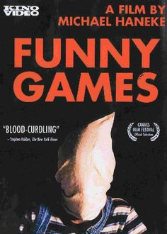 Funny Games (1997) Funny Games, Great Movies, Film Movie, Macabre, Horror Movies, 31 Days, Artworks, Films, Movie Posters