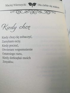 Maciej Wierszycki What Is Love, Daily Quotes, Motto, Sentences, Romance, Good Things, Thoughts, Humor, Feelings