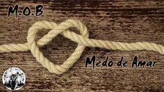 M.O.B - Medo De Amar (Aldo F & Xuxu Bower) (2k16) [Download]