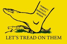 A prehistoric parody of the Gadsden flag! Don't ptread on ...