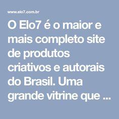 O Elo7 é o maior e mais completo site de produtos criativos e autorais do Brasil. Uma grande vitrine que atrai milhões de visitantes, colocando as facilidades da internet a serviço do bom gosto, para consumidores exigentes que não abrem mão de qualidade e exclusividade.
