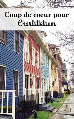 Charlottetown, à l'île du Prince-Édouard, est une ville absolument charmante, à découvrir absolument! Road Trip, Box Houses, Canada, Going On A Trip, Prince Edward Island, Coups, Multi Story Building, Places, Afin