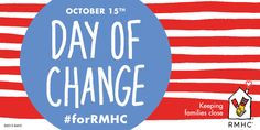 Happy #DayOfChange! Be sure to celebrate by bringing your spare change to @McDonalds #forRMHC families.