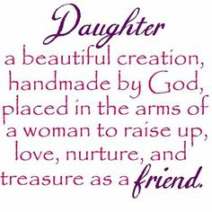 Daughters Are A Blessing Quotes Quote Family Quote Family Quotes