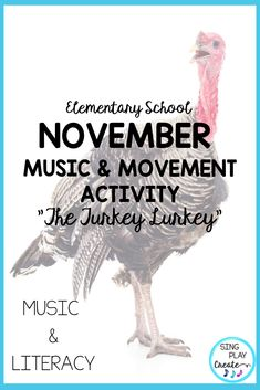"Thanksgiving Activity Song: ""The Turkey Lurkey"": Actions and Literacy Activities - Get your students moving and grooving with ""The Turkey Lurkey"" sung to the tune of The Hokey Pokey! K-6 Fun. #novembermusicclasslessons #elementarymusicclassnovemberlessons, #thanksgivingmusiclessons #thanksgivingmusicclassactivities #thanksgivingmusicactivities #thanksgivingsongs   #elementarymusiced #elementarymusiceducation #orfflessons #orffteacher #kodalyteacher #MusicEducationActivities"