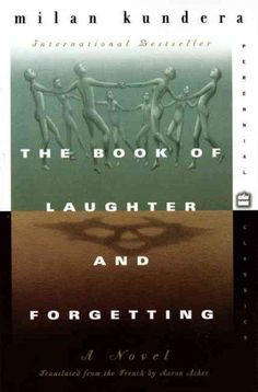 Rich in its stories, characters, and imaginative range, The Book of Laughter and Forgetting is the novel that brought Milan Kundera his first big international success in the late 1970s. Like all his