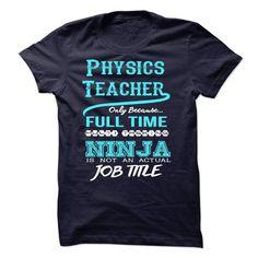 Ninja Physics Teacher T Shirts, Hoodies. Get it now ==► https://www.sunfrog.com/LifeStyle/Ninja-Physics-Teacher-T-Shirt.html?41382