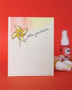 Follow Your Dreams. Watercolour card with Pinwheel.