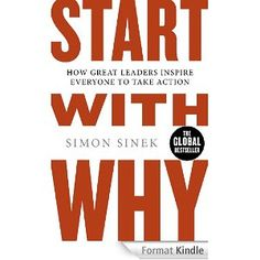 Simon Sinek made a great TED talk too