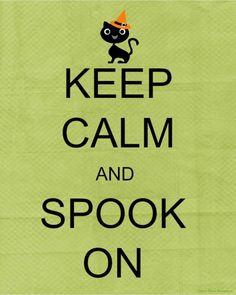 Keep Calm and Spook On ~ Free Keep Calm Halloween Printables