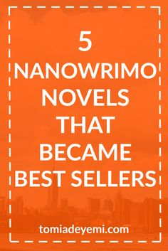 Finished NaNoWriMo? Click here to learn tips from 5 authors who turned their NaNoWriMo novels into Best Sellers!