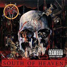 Slayer...South of Heaven ...1988  RIP Jeff Hanneman 1964-2013